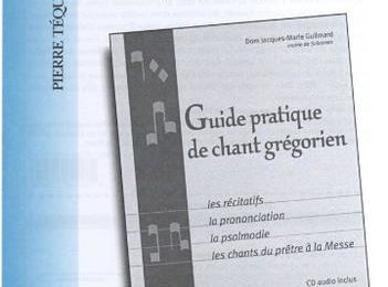 GUIDE PRATIQUE DE CHANT GREGORIEN