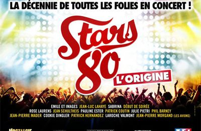 "Stars 80 ""L'Origine"" joue les prolongations !!"