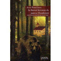 """Le bestial serviteur du pasteur Huuskonen"" d'Arto Paasilinna"