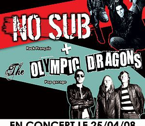 Concert : NO SUB & The Olympic Dragons