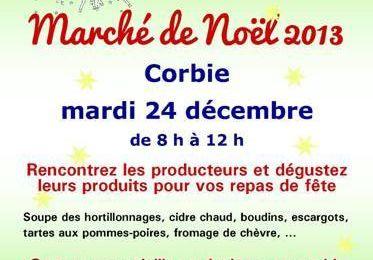 CORBIE : Mardi 24 décembre 2013 - Marché terroir de Noël