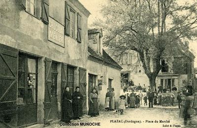 PLAZAC : visite du village en 1910. Cartes postales anciennes DORDOGNE PERIGORD..