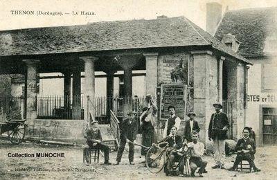 THENON La Halle et ses joyeux lurons. Cartes postales anciennes DORDOGNE PERIGORD .
