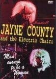 """Chronique de """"Man enough to be a woman"""" - Jayne County & the Electric Chairs - 2006"""