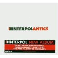 Interpol - Antics (2004)
