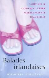 Balades irlandaises de Cathy Kelly, Catherine Barry, Marisa Mackle, Tina Reilly