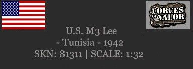 U.S. M3 Lee TUNISIA 1942 Forces of Valor /1/32