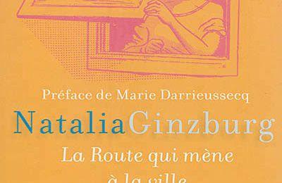 La route qui mène à la ville - Natalia Ginzburg