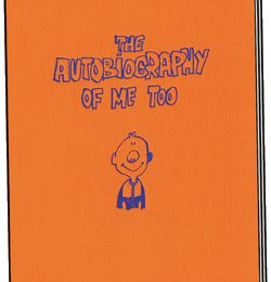 Collection Centripète - The Autobiography Of Me Too