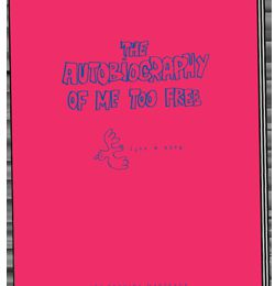 The Autobiography Of Me Too Free