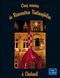 Cinco Anos de Encontros Tintinófilos