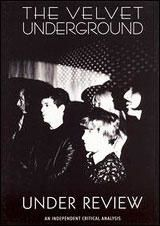 "The Velvet Underground : ""Under Review"""