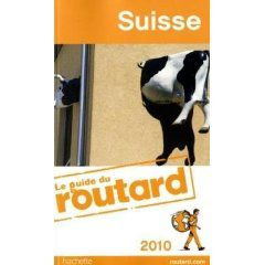 La Suisse et son Guide du Routard