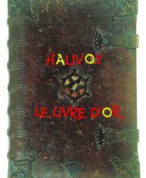 HAUVOY - LE LIVRE D'OR