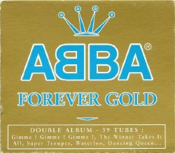 1999 : ABBA : Forever Gold (resortie)