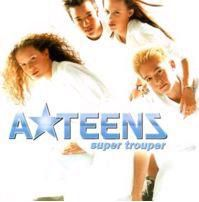 1999 : A*Teens : Super Trouper