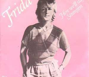 1983 : Frida : Here We'll Stay / Stranger (+video)