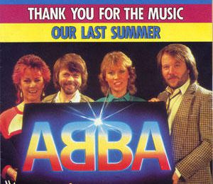 1983 : ABBA : Thank You For The Music / Our Last Summer (+video)
