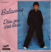 1984 : Daniel Balavoine : Dieu Que C'est Beau (choeurs par Frida)