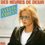 1984 : Sylvie Vartan : Des Heures De Désir (Wrap Your Arms Around Me - Agnetha Fältskog)