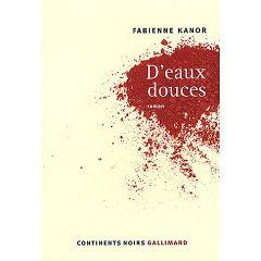 Fabienne Kanor, D'eaux douces
