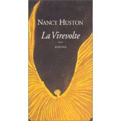 Nancy Huston, La virevolte