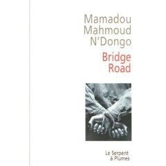 Mamadou Mahmoud N'Dongo, Bridge Road