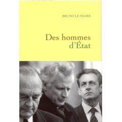 Des hommes d'Etat, de Bruno Maire