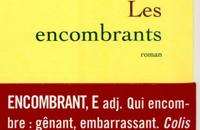 les encombrants - Editions Grasset