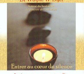 Où se procurer «Entrer au coeur du silence»: la méditation Japa du dr. Wayne Dyer