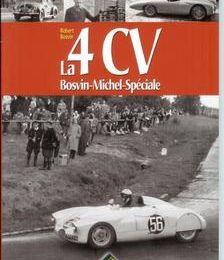 La 4CV Bosvin Michel Spéciale, une habituée de Montlhéry