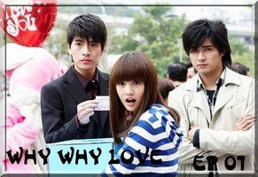 Why Why Love- Episodes -