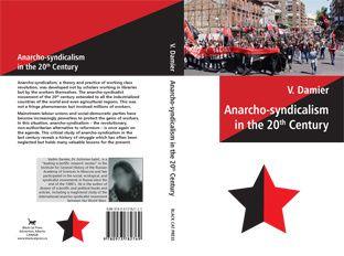 Книга российского историка об анархо-синдикализме...