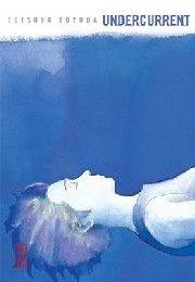 """""""Undercurrent"""" de Tetsuya Toyoda"""