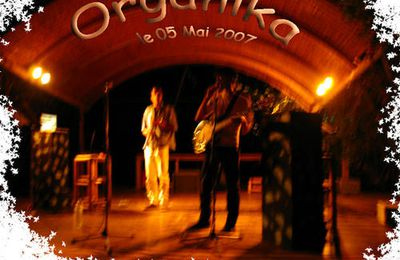 5 mai 2007 - concert Organika