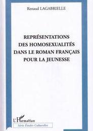 """""""Représentations des homosexualités dans le roman français pour la jeunesse"""" de Renaud Lagabrielle"""