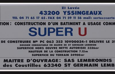 St Germain Lembron - Construction du Super U - Juin 2013