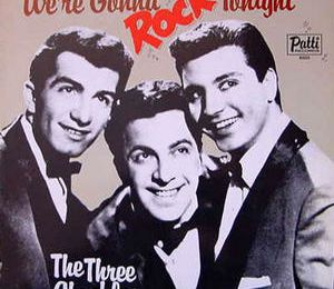 The Three Chuckles - We're Gonna Rock Tonight