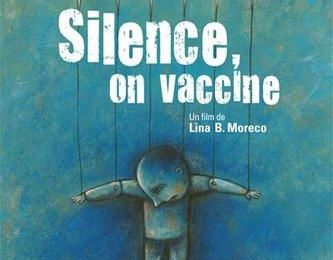 "Vaccination : ""Silence on vaccine !"", documentaire de Lina B. Moreco"