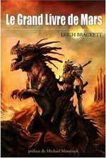 (News) Le grand livre de Mars - Leigh Brackett