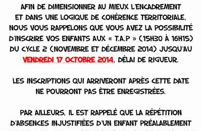 Rappel : Inscriptions T.A.P Cycle 2!!!