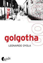 Golgotha / Leonardo Oyola