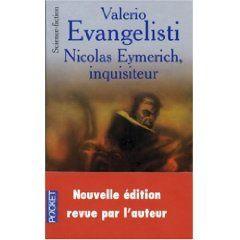 Nicolas Eymerich, inquisiteur, Valério Evangelisti