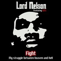 "Teasers from LORD NELSON feat.LIES ""Fight"""