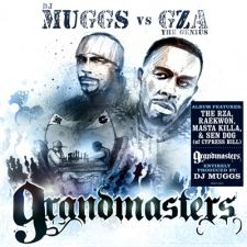 DJ Muggs vs. The GZA - Grandmasters
