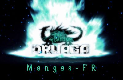 Druaga no Tou 11 et 12 vostfr ... THE END ^^