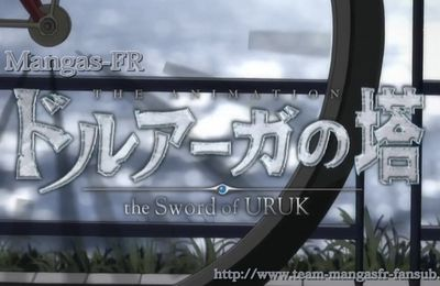 Druaga no Tou -Sword of Uruk- 11 vostfr : L'assassin de Dieu