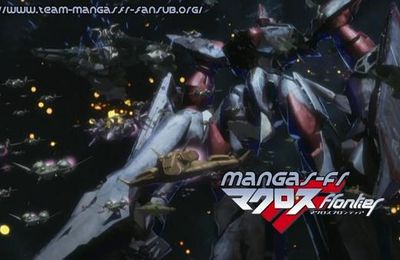 Macross Fontier 25 vostfr : Le son de ta voix ... Le GRAND FINAL !!