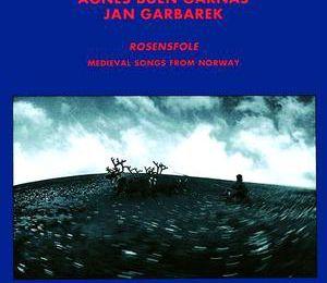 Agnes Buen Garnås & Jan Garbarek