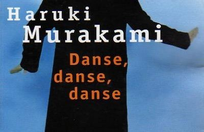 Haruki MURAKAMI, Danse, danse, danse